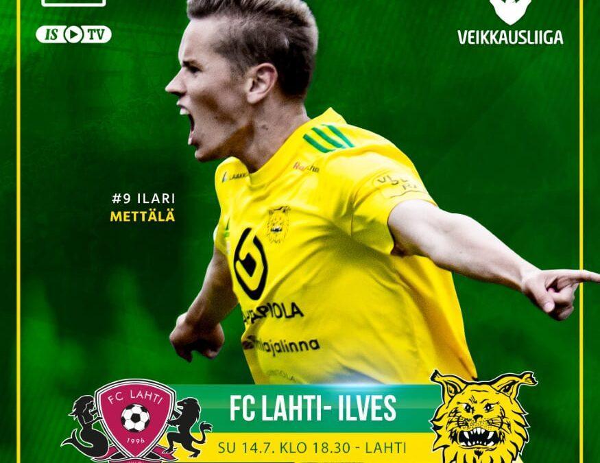 Ennakko: FC Lahti – Ilves, voittoputkelle haetaan jatkoa mastokaupungista