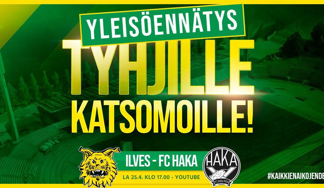 Kaikkien aikojen Pirkanmaan Derby pelataan huhtikuussa, kun Ilves kohtaa FC Hakan – Tavoitteena kaikkien aikojen yleisöennätys!